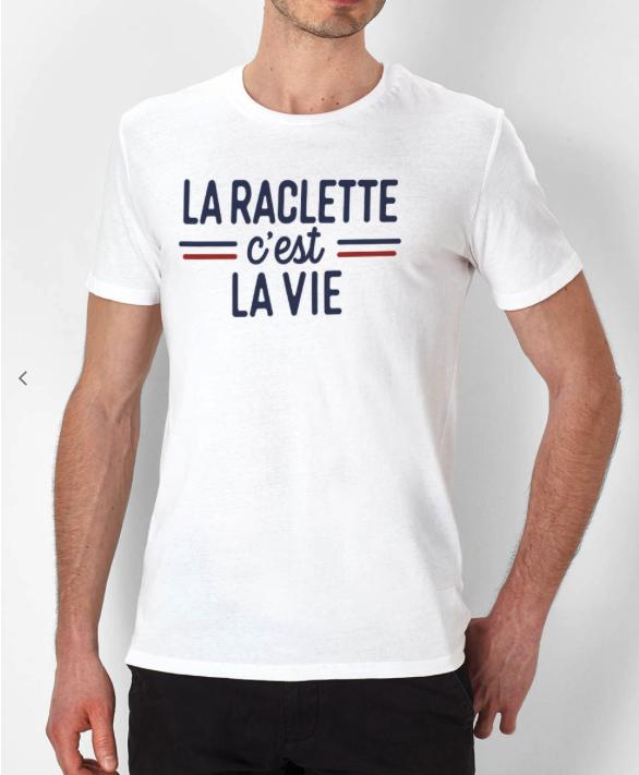 T-shirt La Raclette c'est la vie