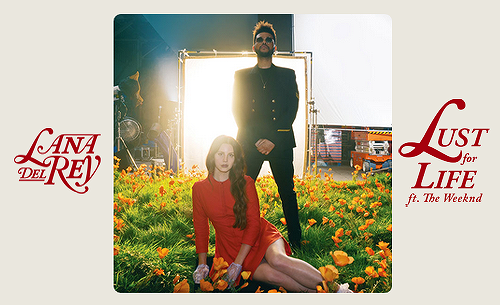 Lana-Del-Rey-The-weeknd-Lust-for-life